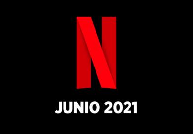 Estrenos Netflix junio 2021