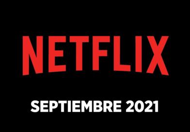 Los estrenos de Netflix en septiembre 2021