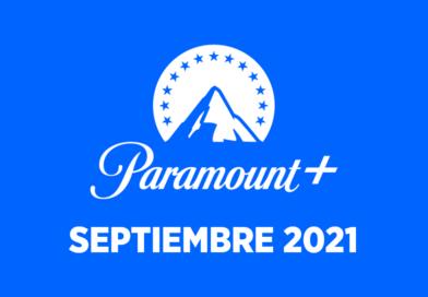Los estrenos de Paramount+ en septiembre 2021